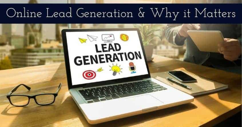 Online Lead Generation & Why It Matters