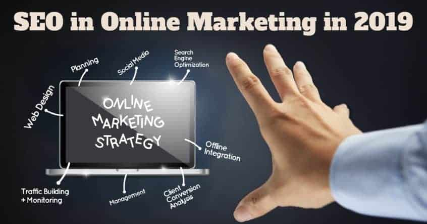 SEO in Online Marketing in 2019