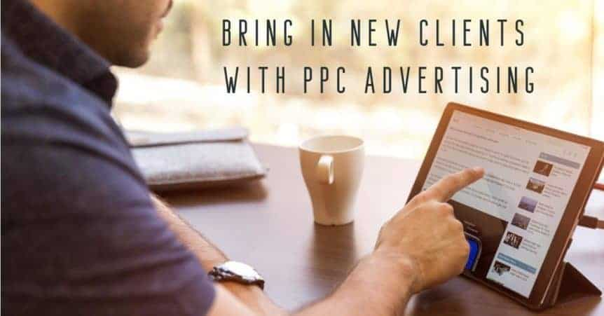 Bring in New Clients with PPC Advertising