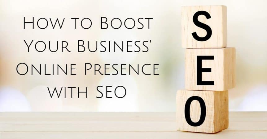 How to Boost Your Business's Online Presence with SEO