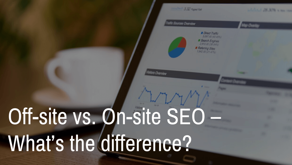 Off-site vs. On-site SEO – What's the difference?