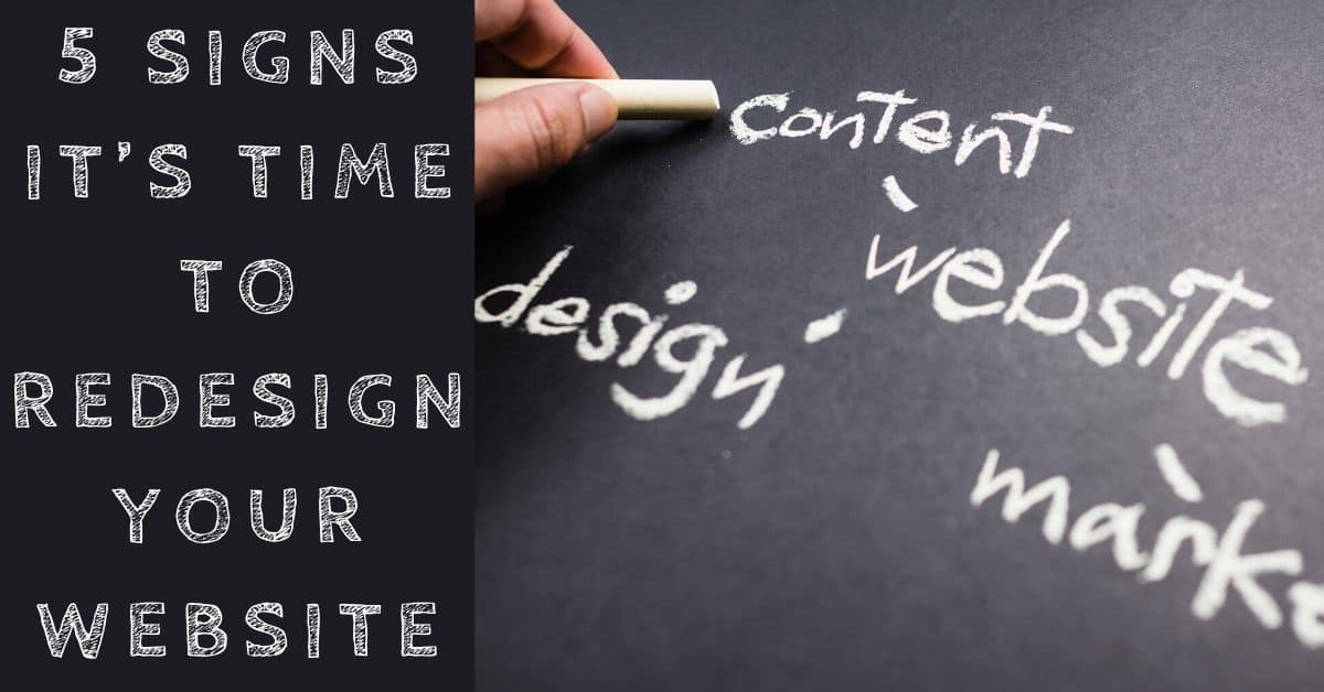 5 Signs It's Time to Redesign Your Website