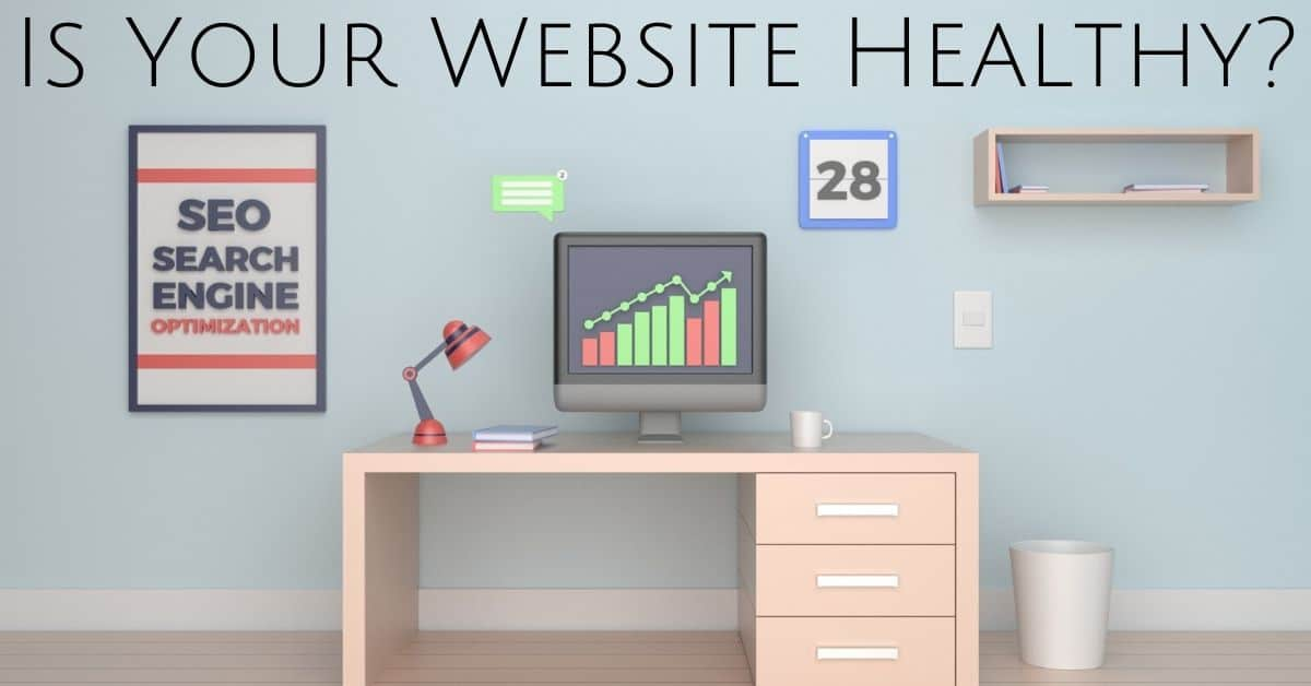 Is Your Website Healthy?