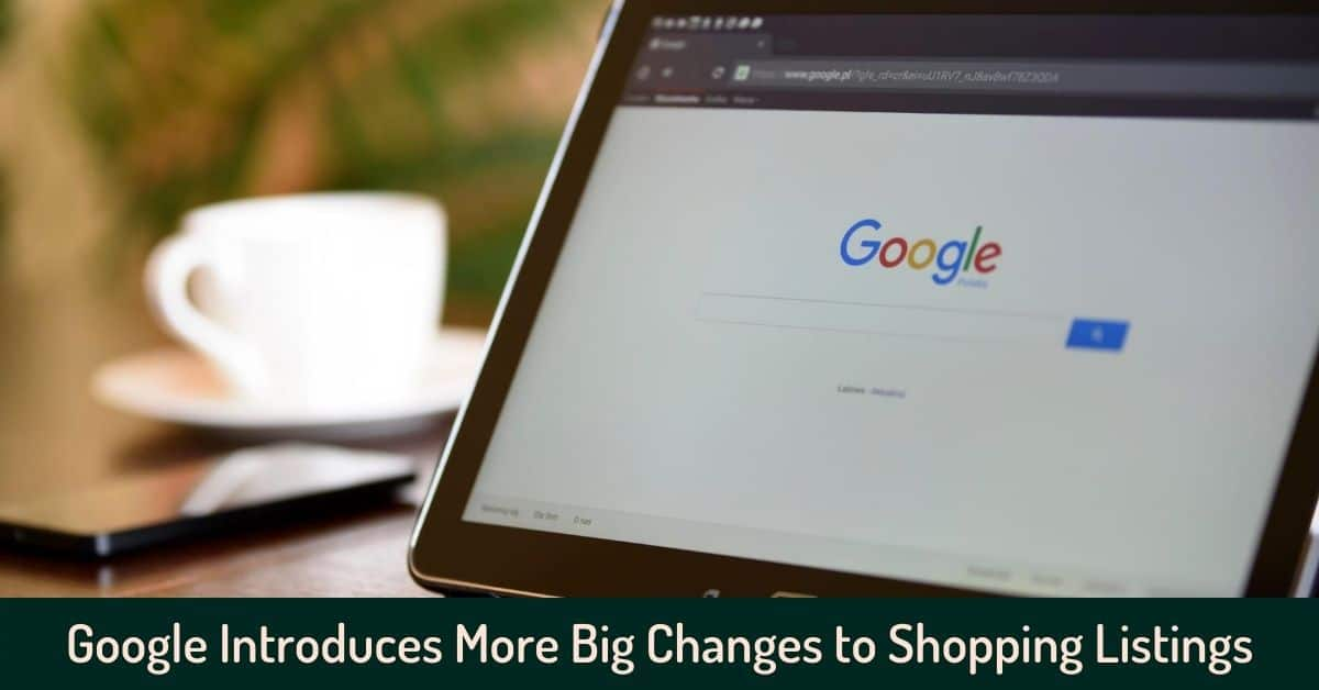 Google Introduces More Big Changes to Shopping Listings