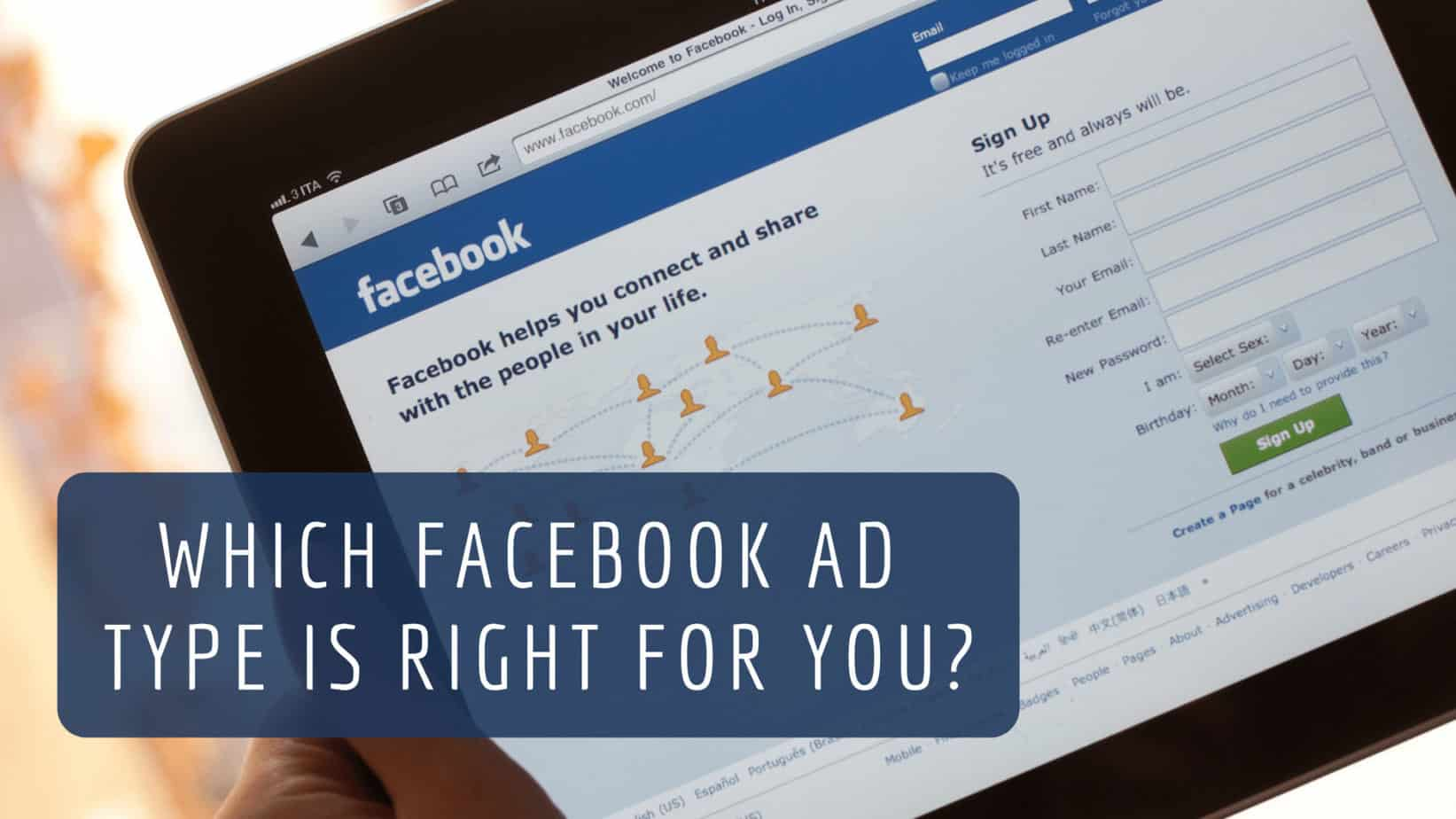 Which Facebook Ad Type is Right for You